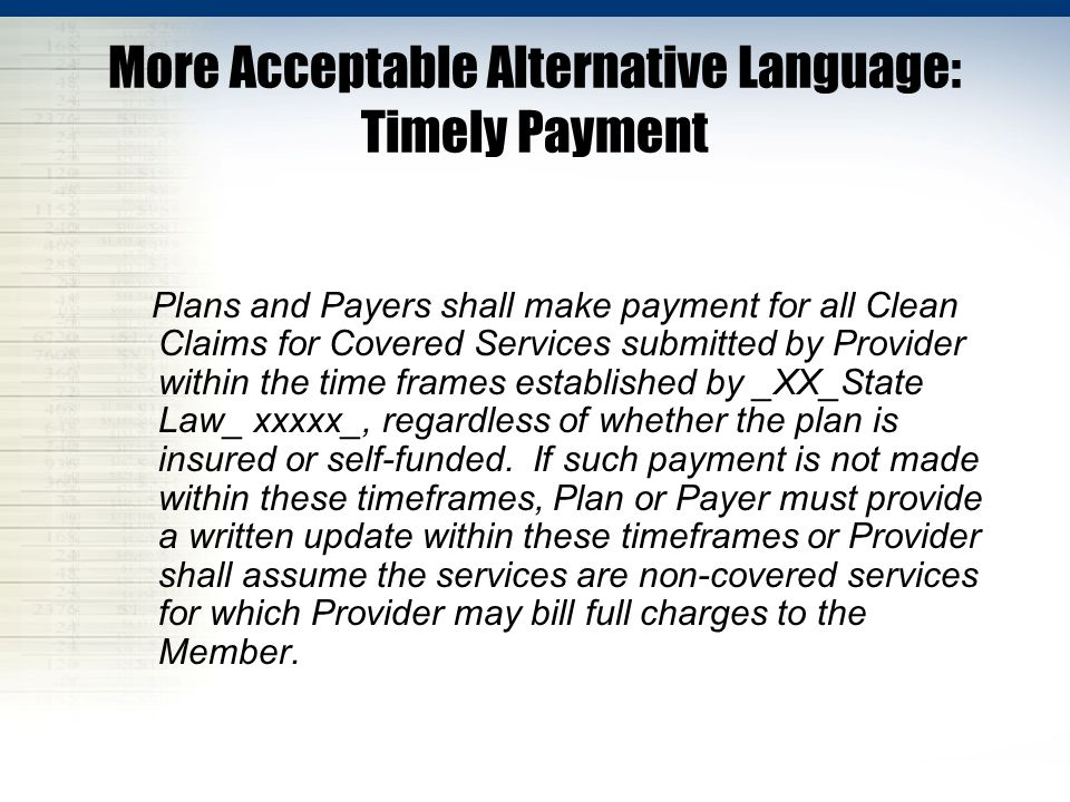 More Acceptable Alternative Language: Timely Payment
