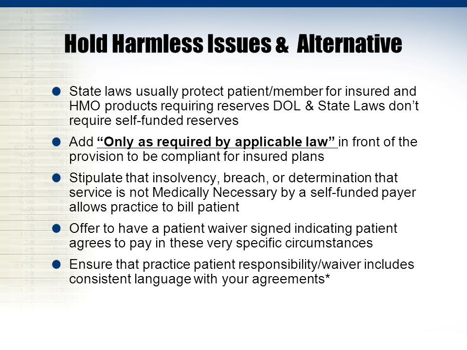 Hold Harmless Issues & Alternative