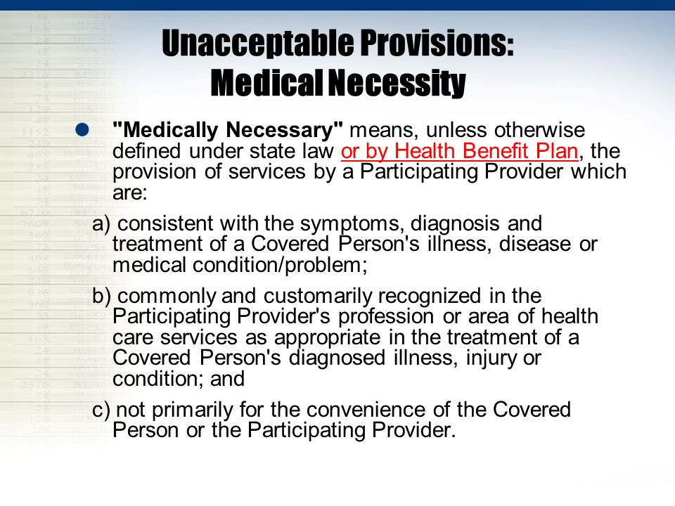 Unacceptable Provisions: Medical Necessity