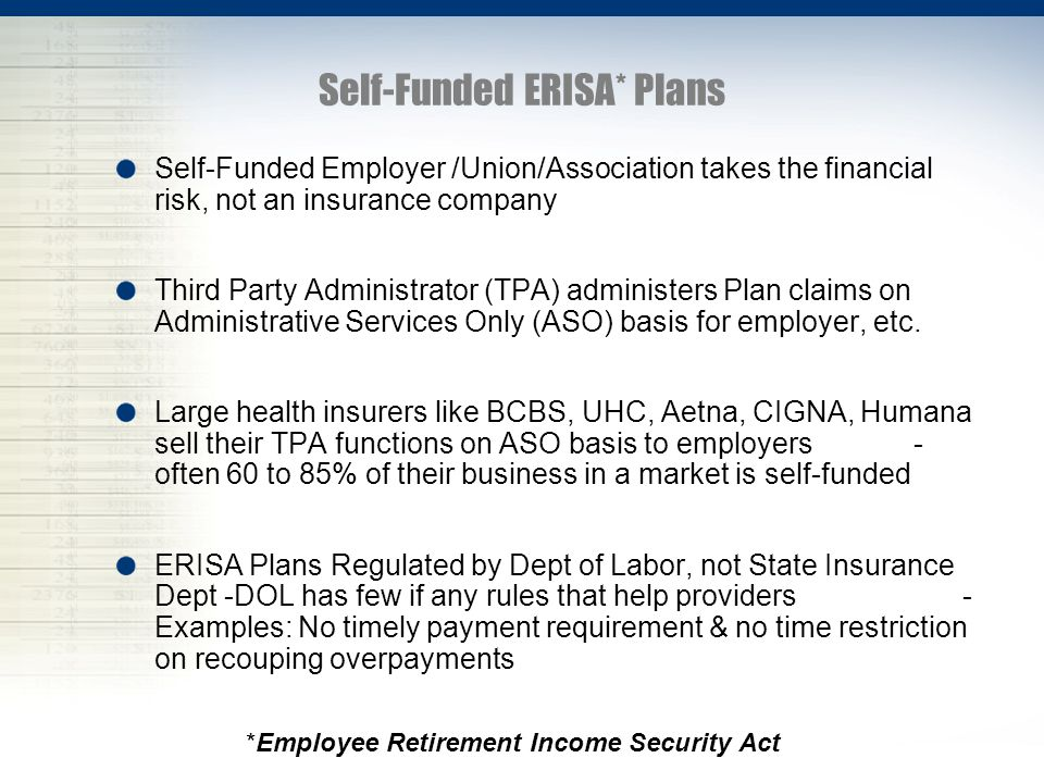 Self-Funded ERISA* Plans