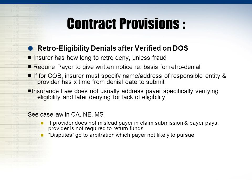 Contract Provisions : Retro-Eligibility Denials after Verified on DOS