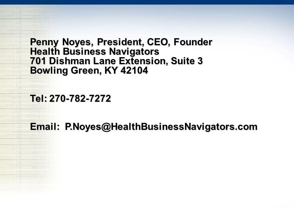 Penny Noyes, President, CEO, Founder