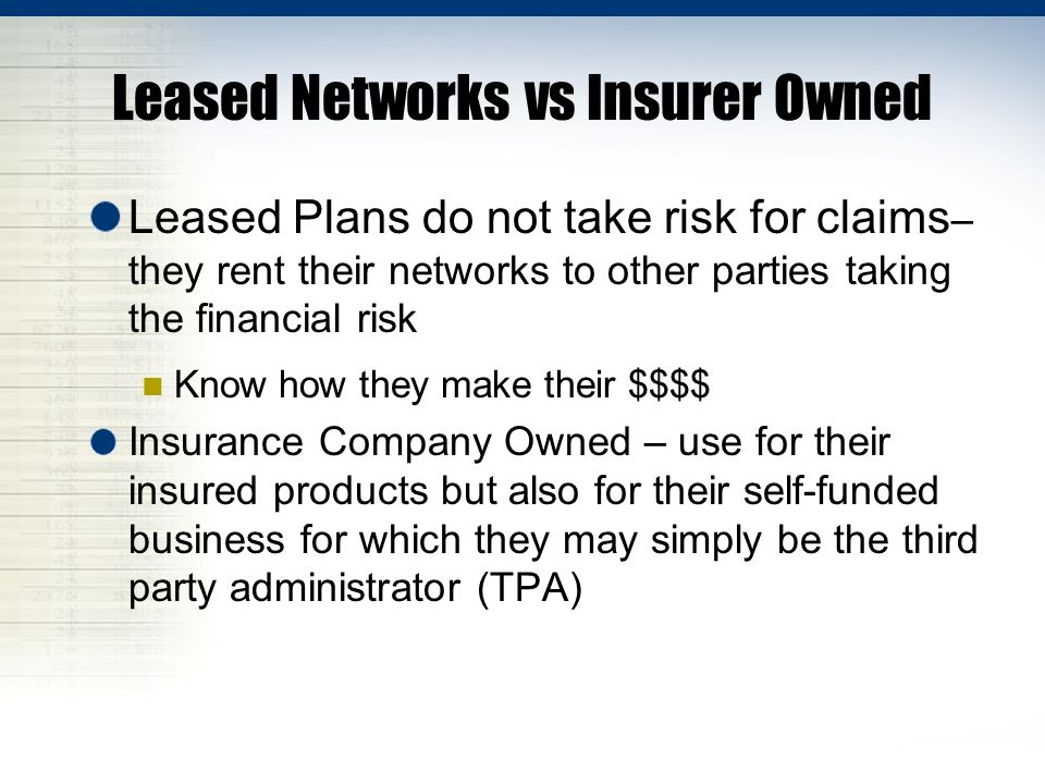 Leased Networks vs Insurer Owned