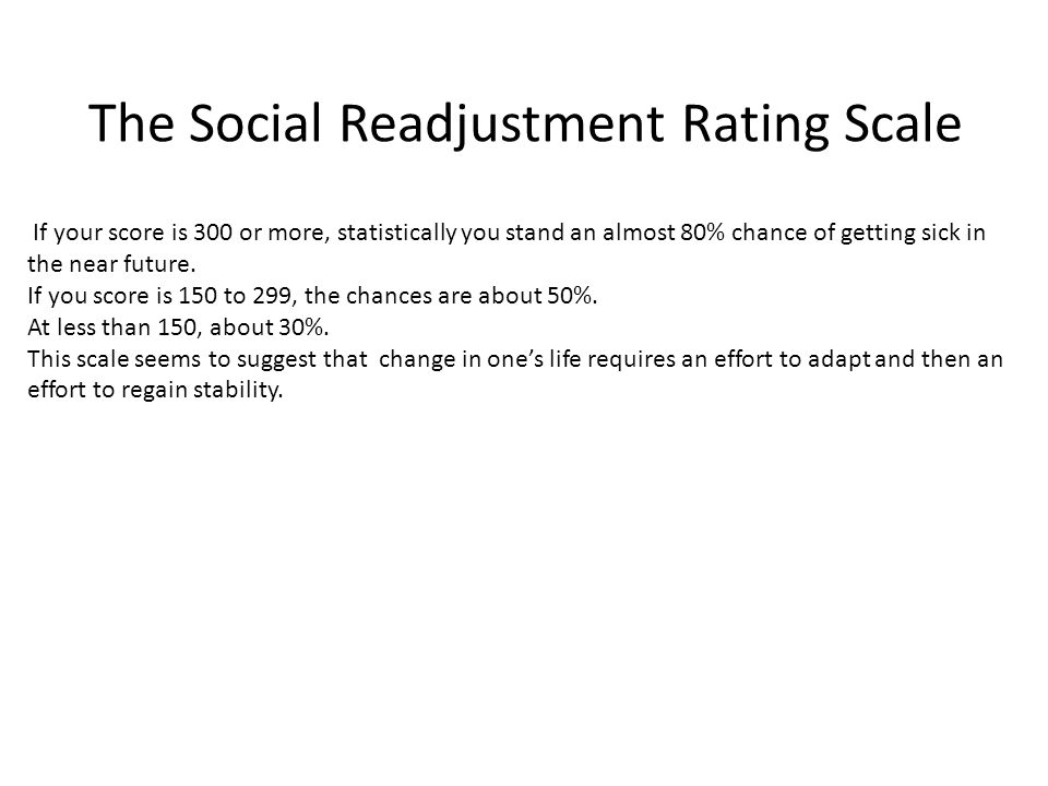 The Social Readjustment Rating Scale