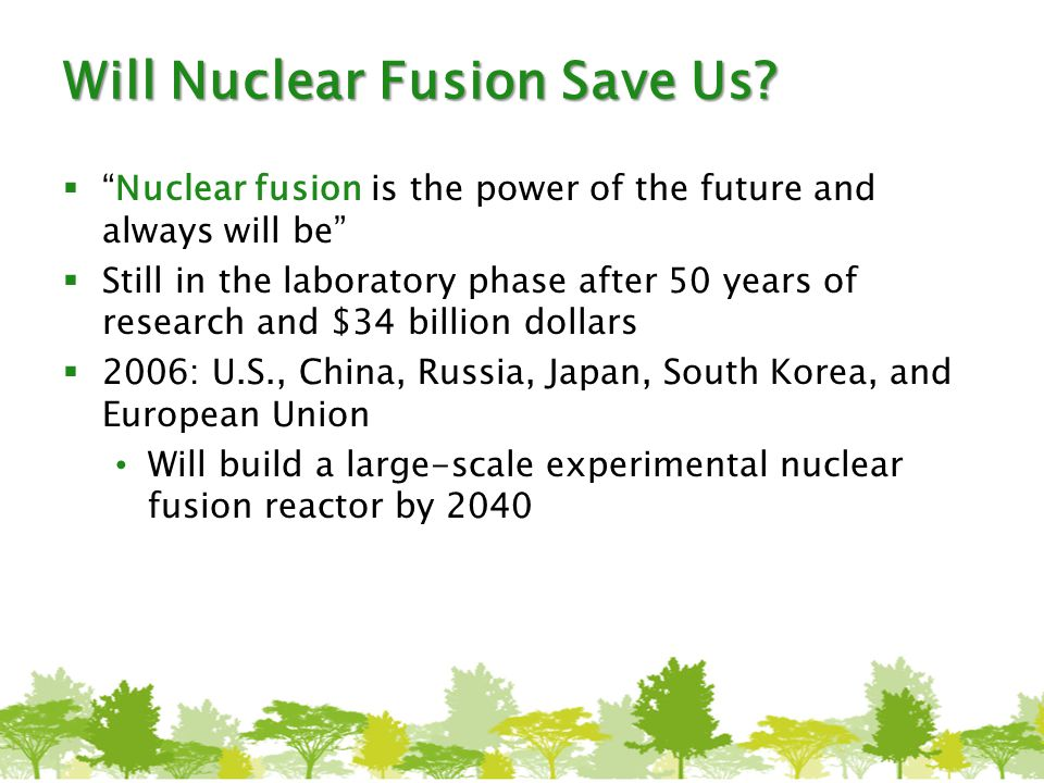Will Nuclear Fusion Save Us