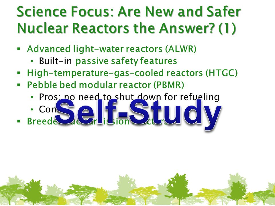 Science Focus: Are New and Safer Nuclear Reactors the Answer (1)