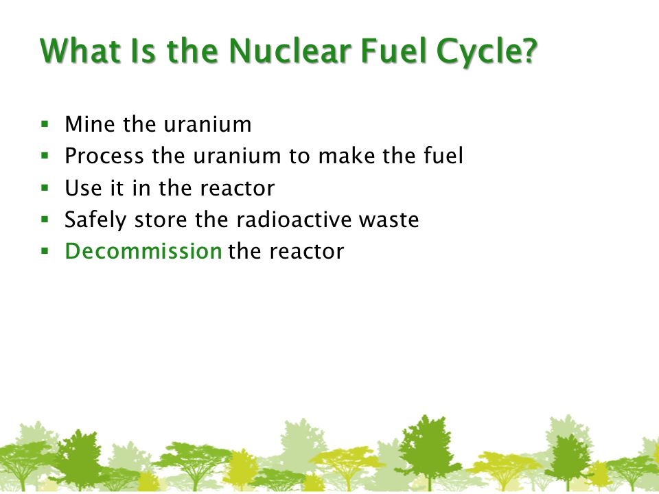 What Is the Nuclear Fuel Cycle