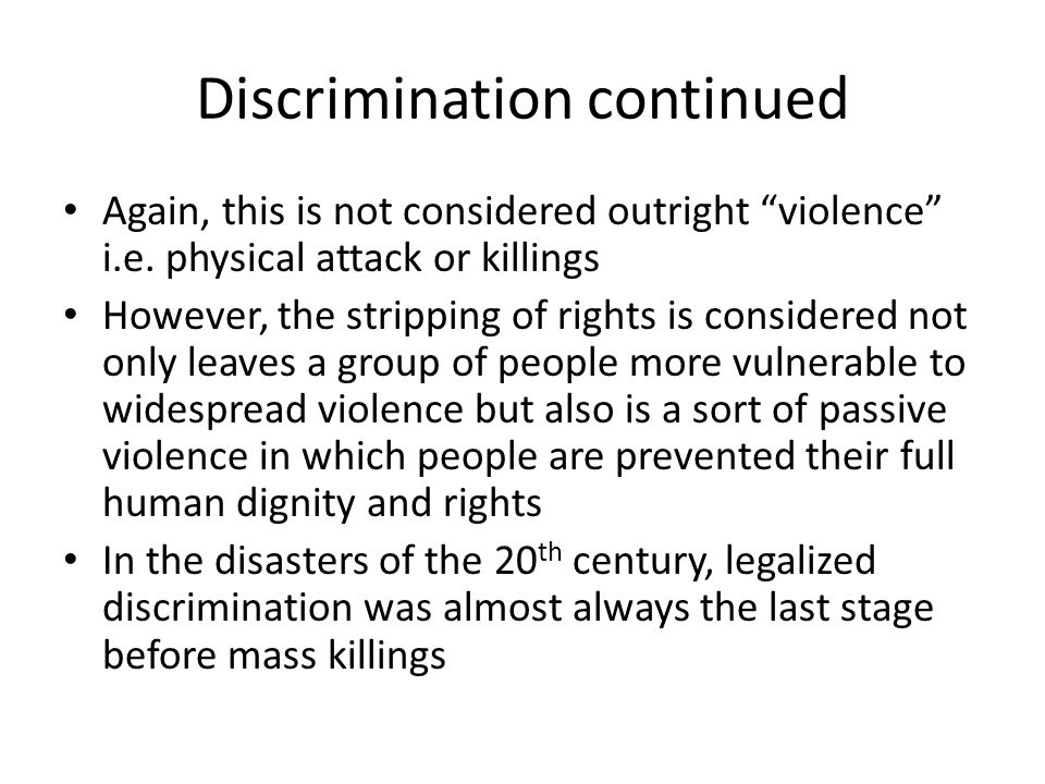 Discrimination continued