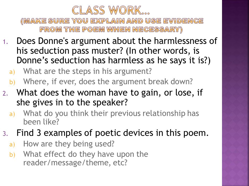 Class work… (Make sure you explain and use evidence from the poem when necessary)