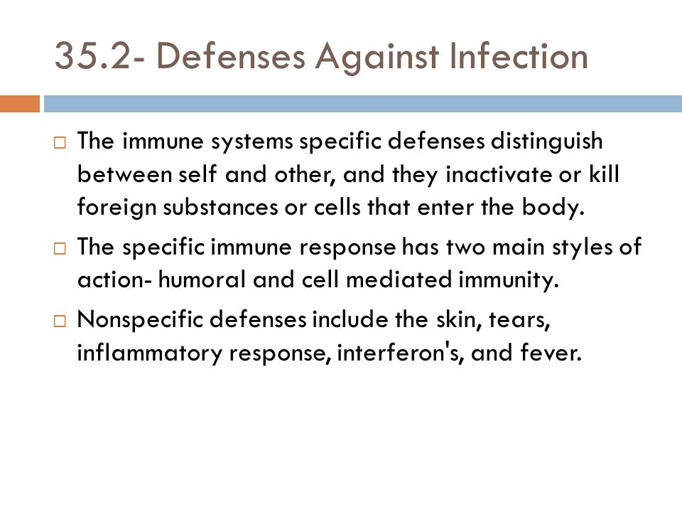 35.2- Defenses Against Infection