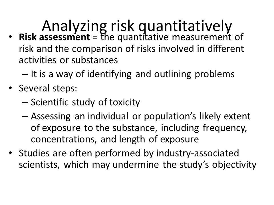 Analyzing risk quantitatively