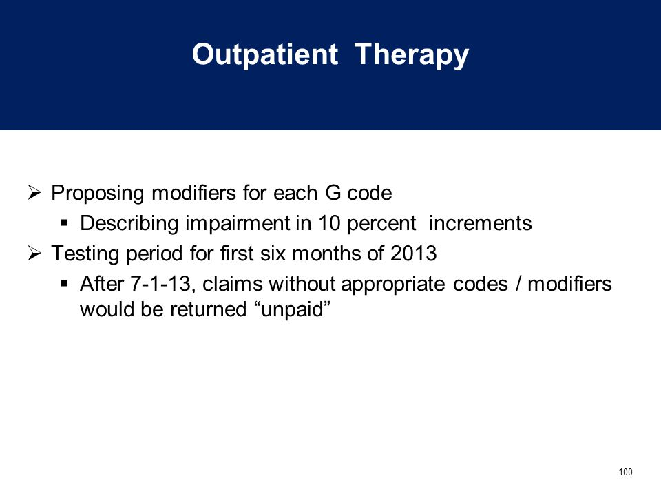 Outpatient Therapy Proposing modifiers for each G code