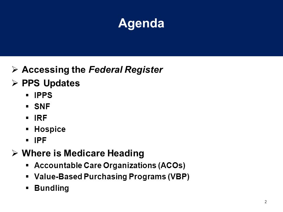 Agenda Accessing the Federal Register PPS Updates