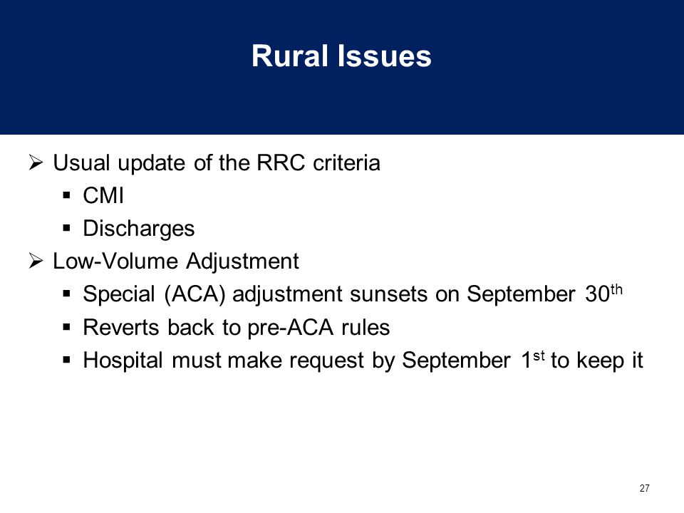 Rural Issues Usual update of the RRC criteria CMI Discharges