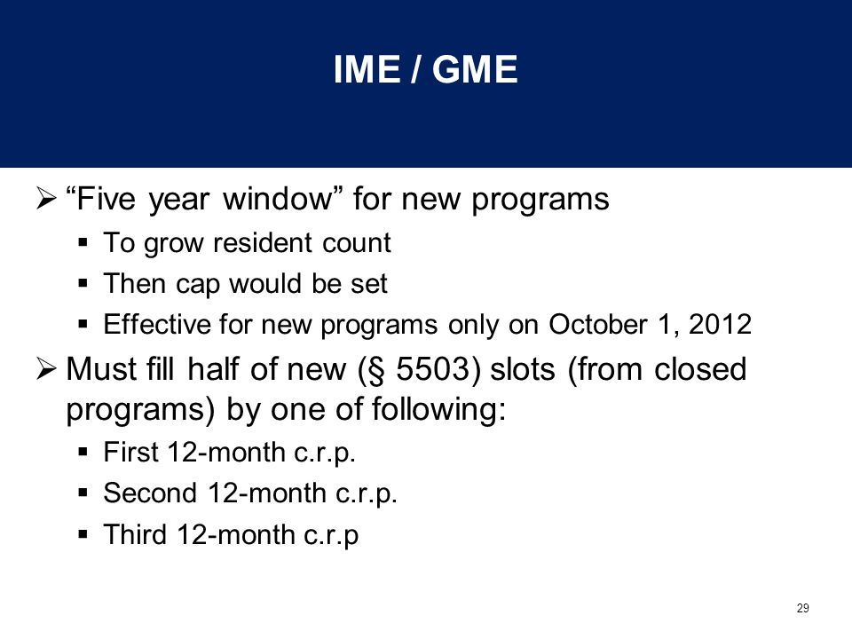 IME / GME Five year window for new programs