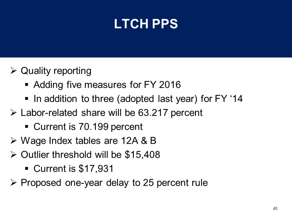 LTCH PPS Quality reporting Adding five measures for FY 2016