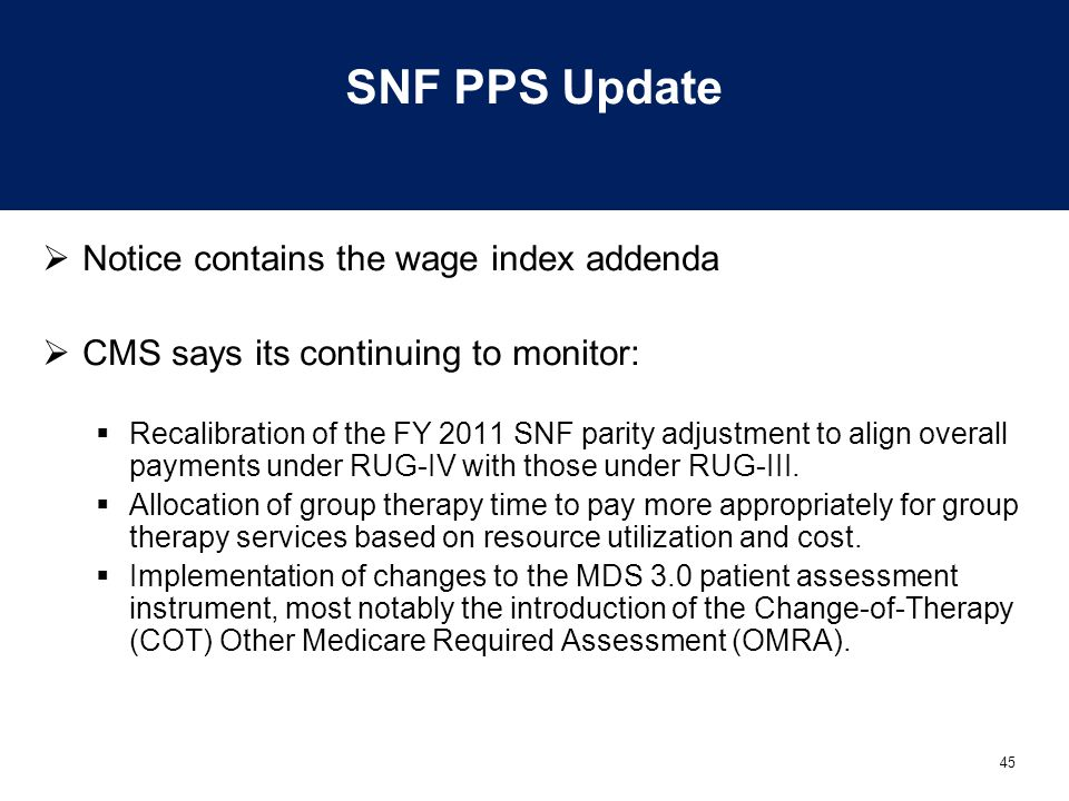 SNF PPS Update Notice contains the wage index addenda