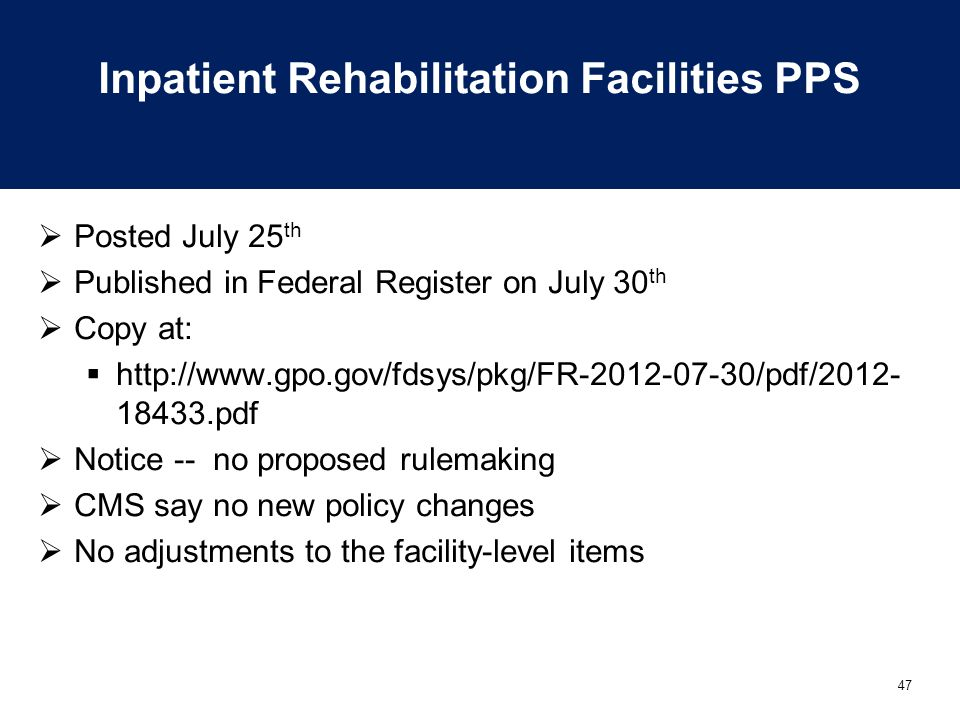 Inpatient Rehabilitation Facilities PPS