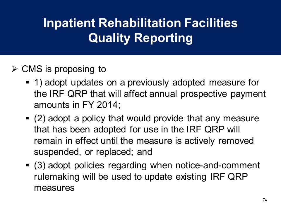 Inpatient Rehabilitation Facilities Quality Reporting
