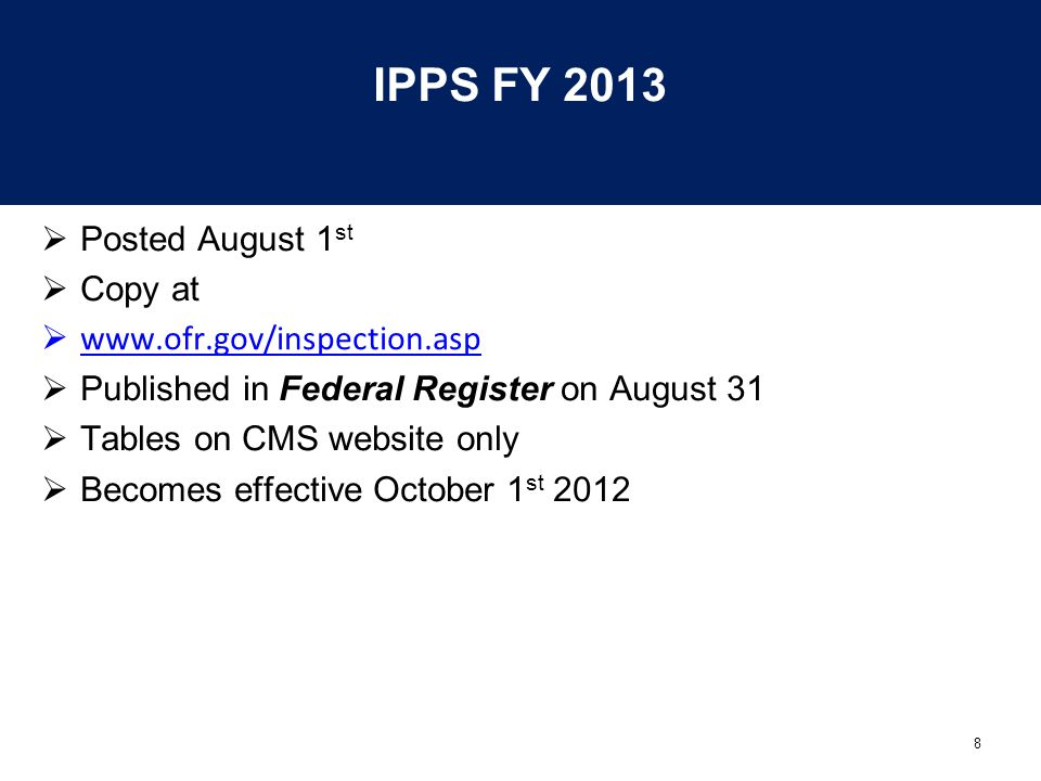 IPPS FY 2013 Posted August 1st Copy at www.ofr.gov/inspection.asp
