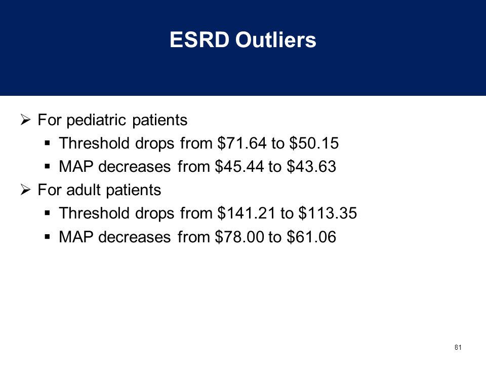 ESRD Outliers For pediatric patients