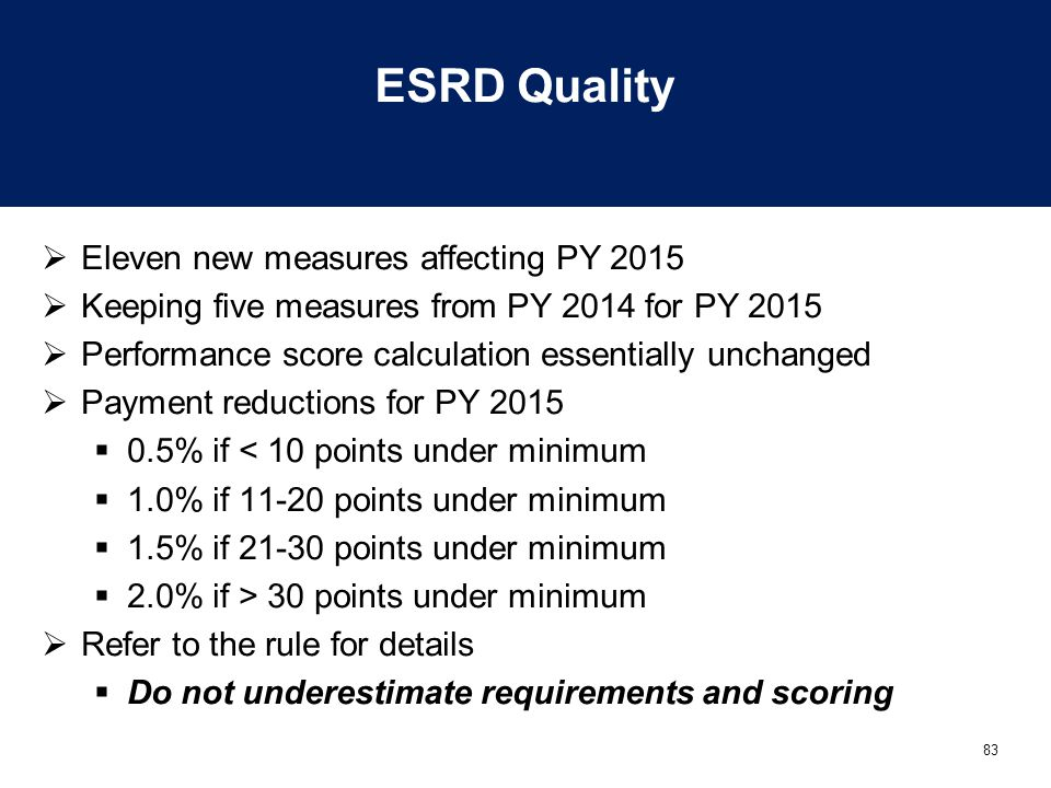 ESRD Quality Eleven new measures affecting PY 2015