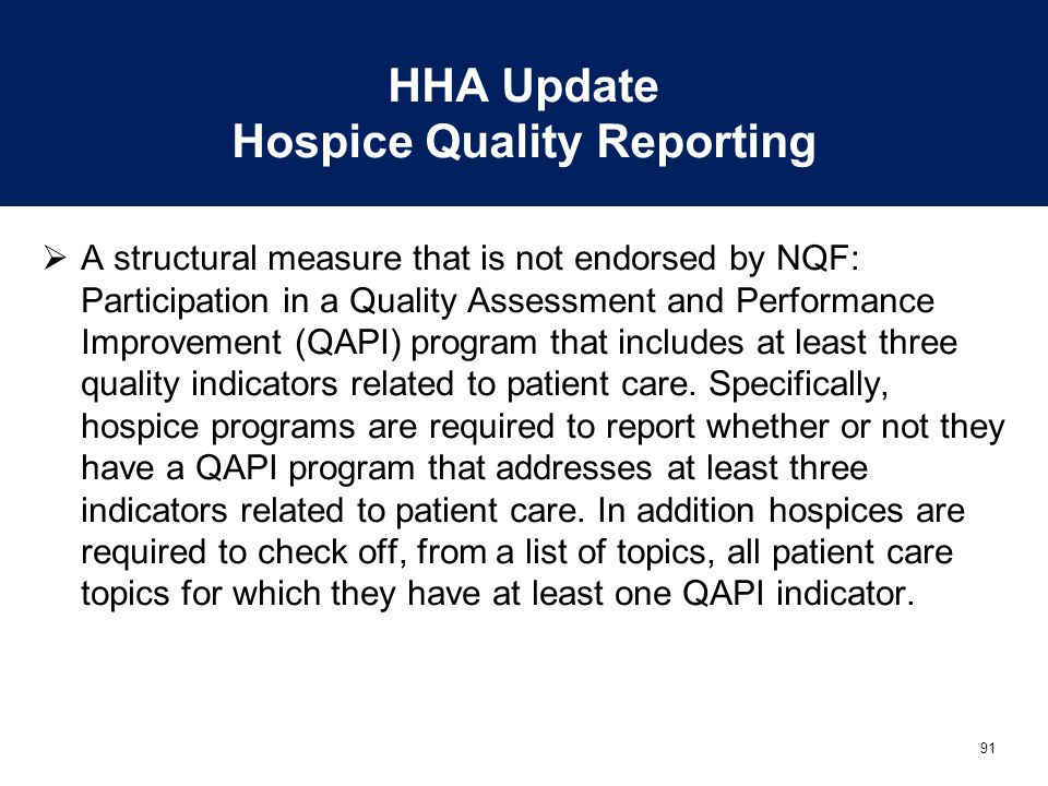 HHA Update Hospice Quality Reporting