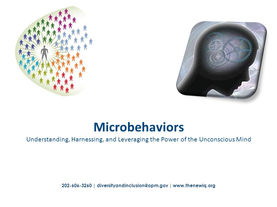 Microbehaviors Understanding, Harnessing, and Leveraging the Power of the Unconscious Mind