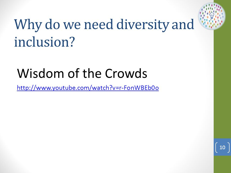 Why do we need diversity and inclusion