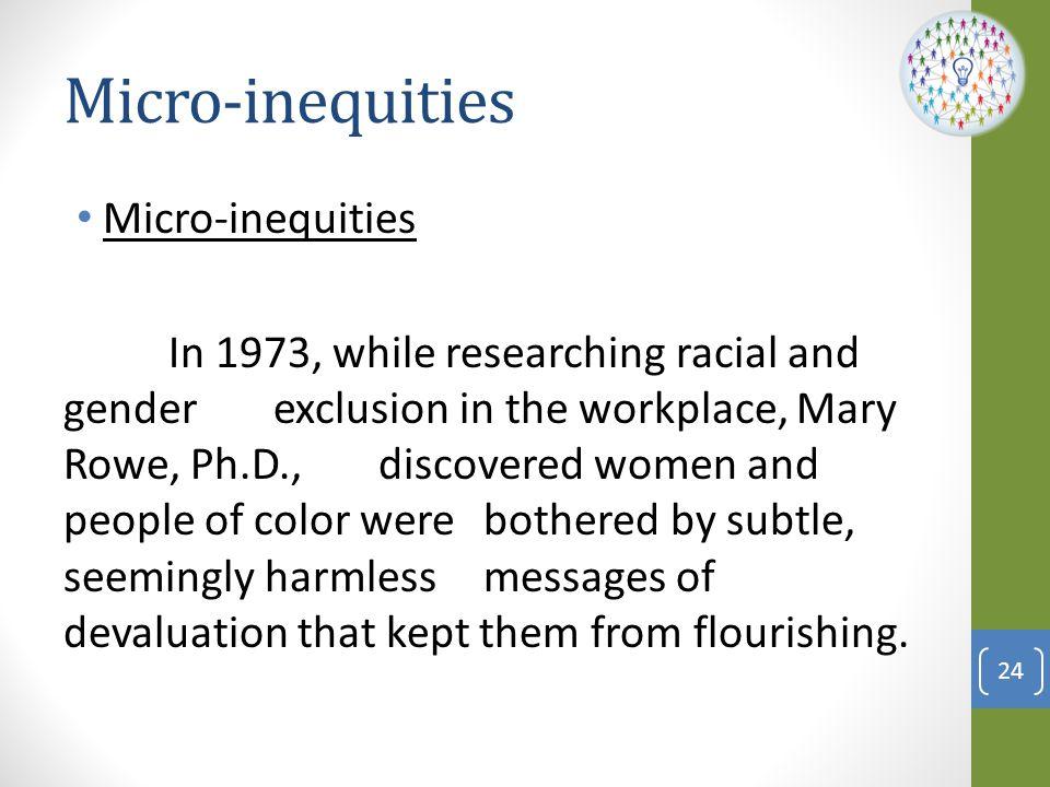 Micro-inequities Micro-inequities