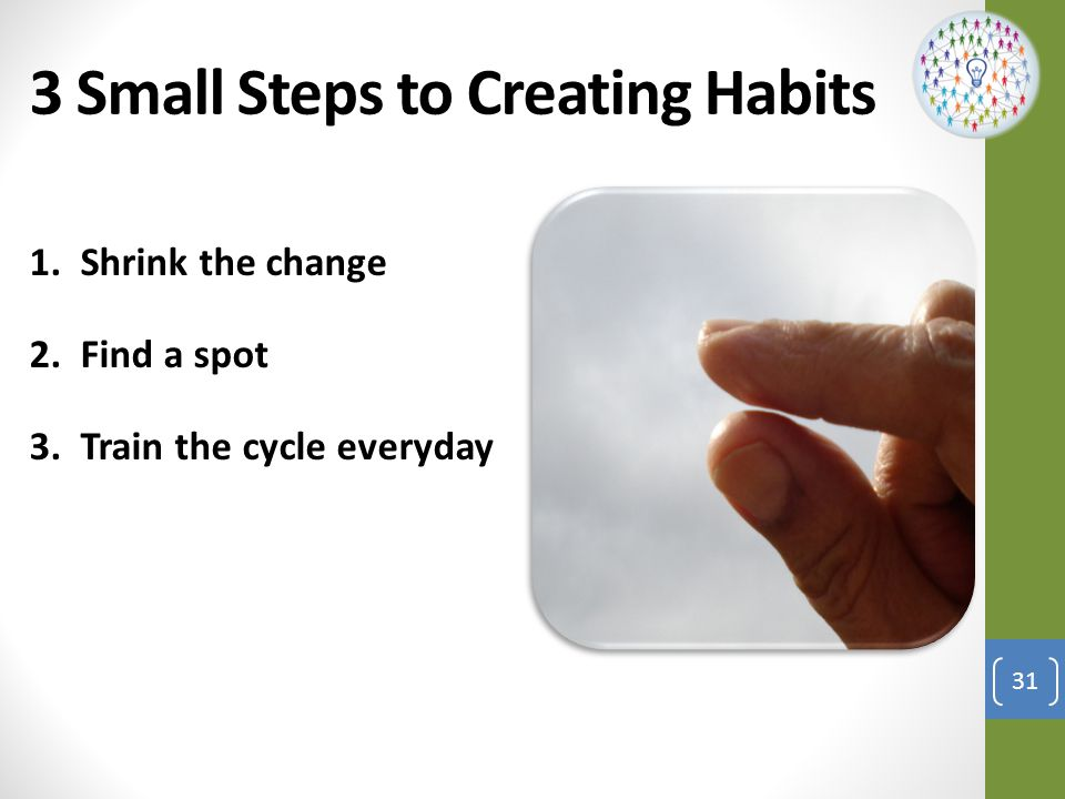 3 Small Steps to Creating Habits