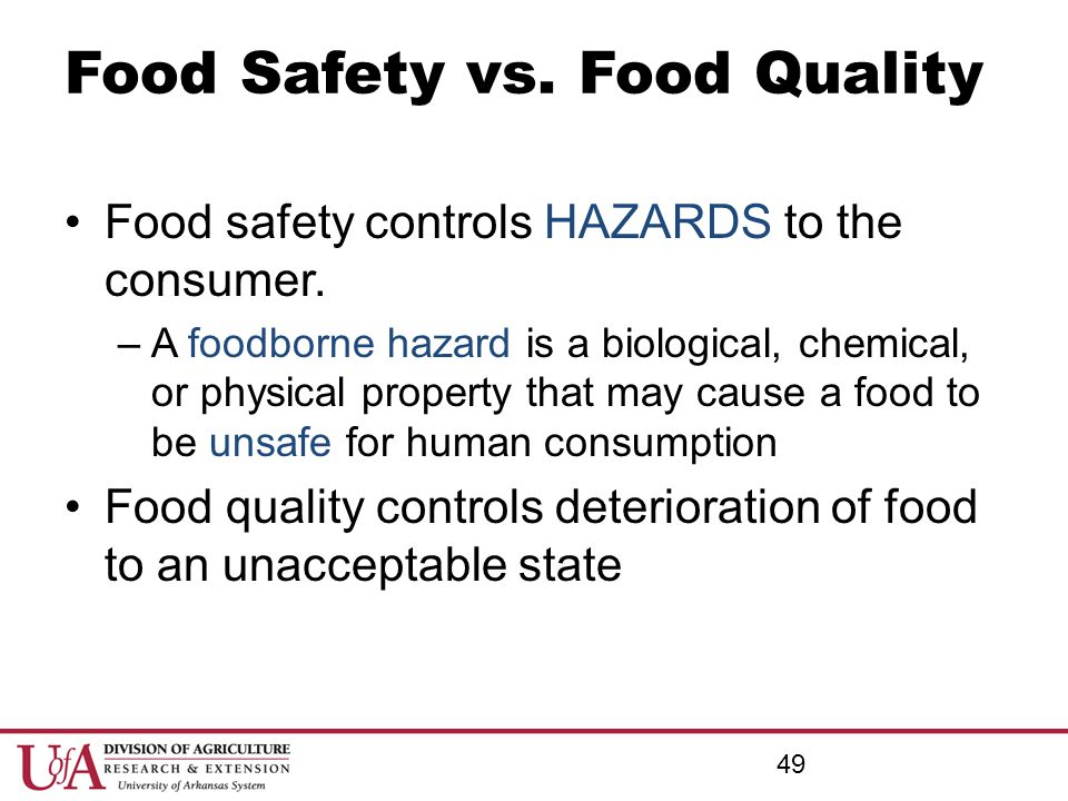 Food Safety vs. Food Quality