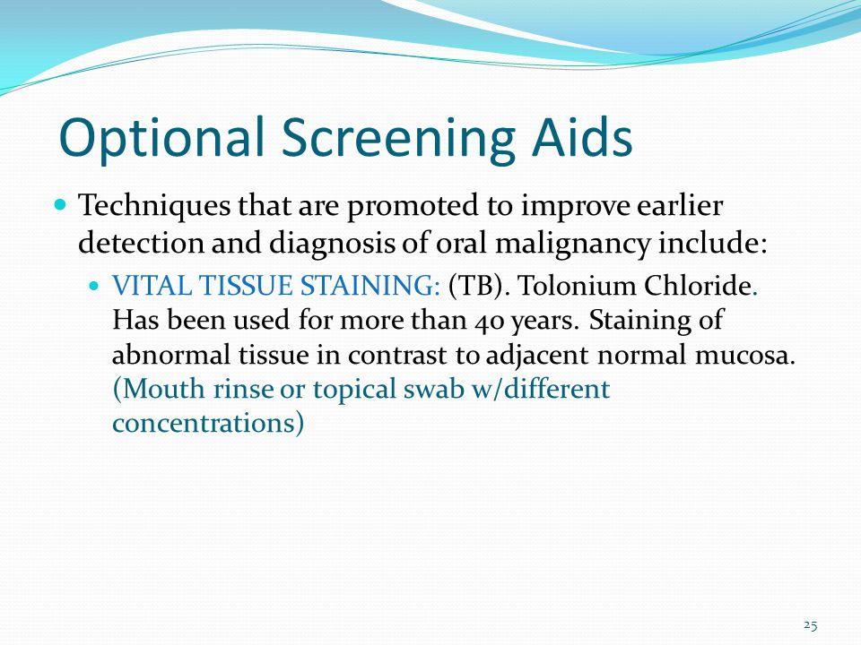 Optional Screening Aids