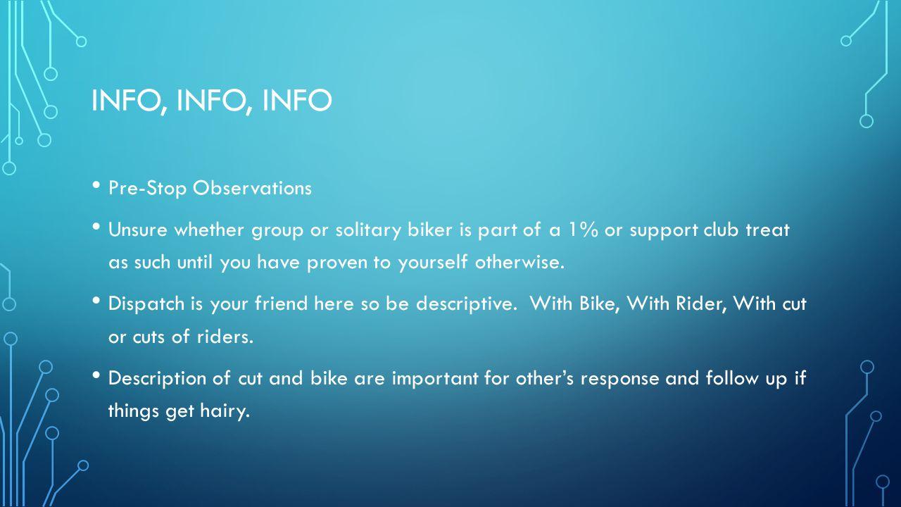 Info, info, info Pre-Stop Observations