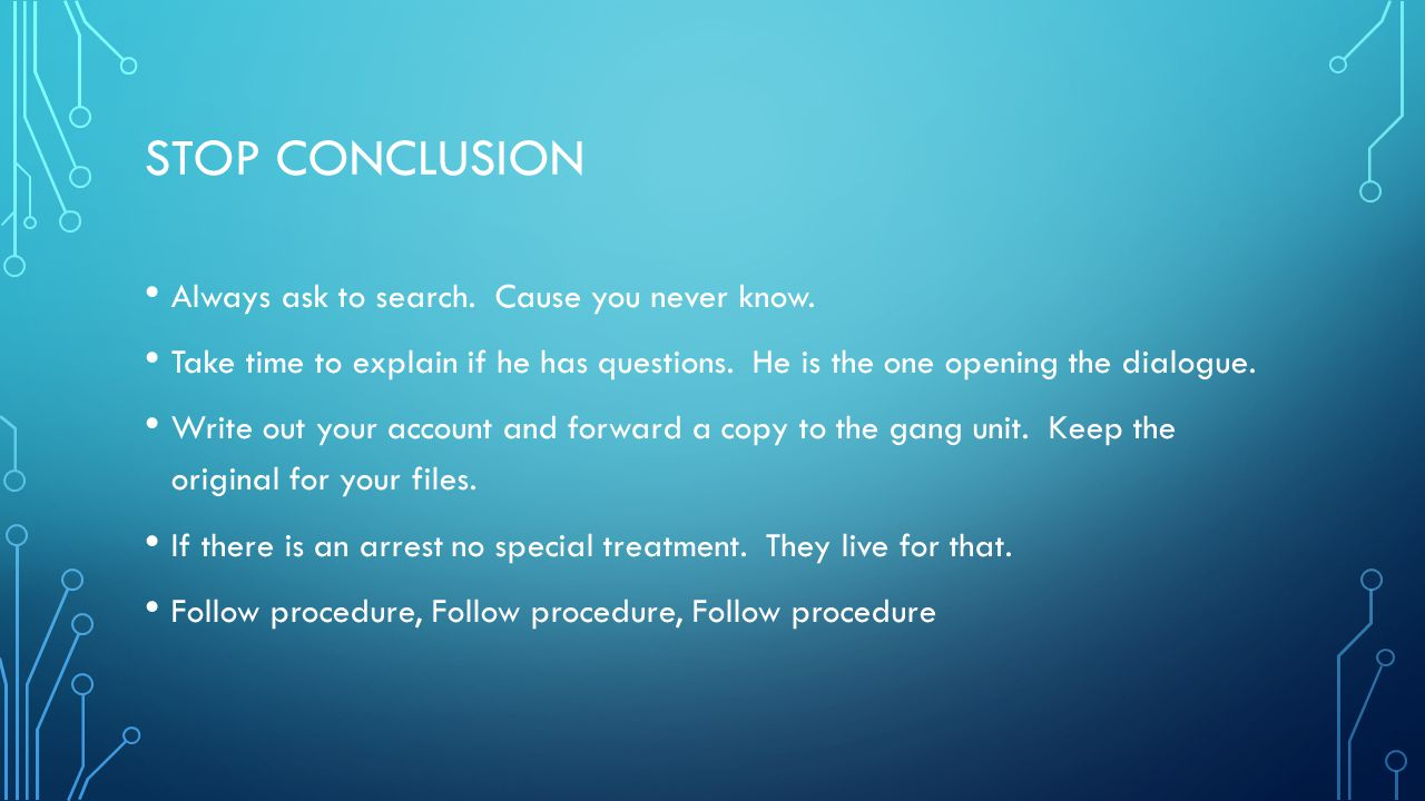 Stop conclusion Always ask to search. Cause you never know.