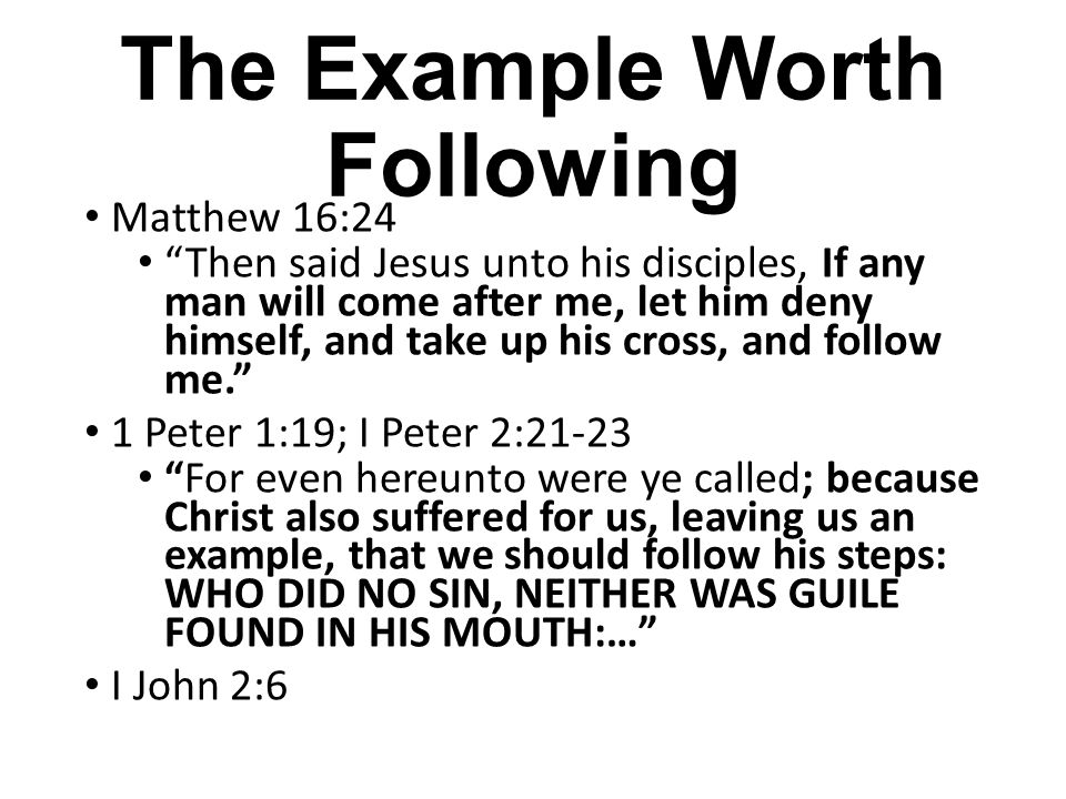 The Example Worth Following
