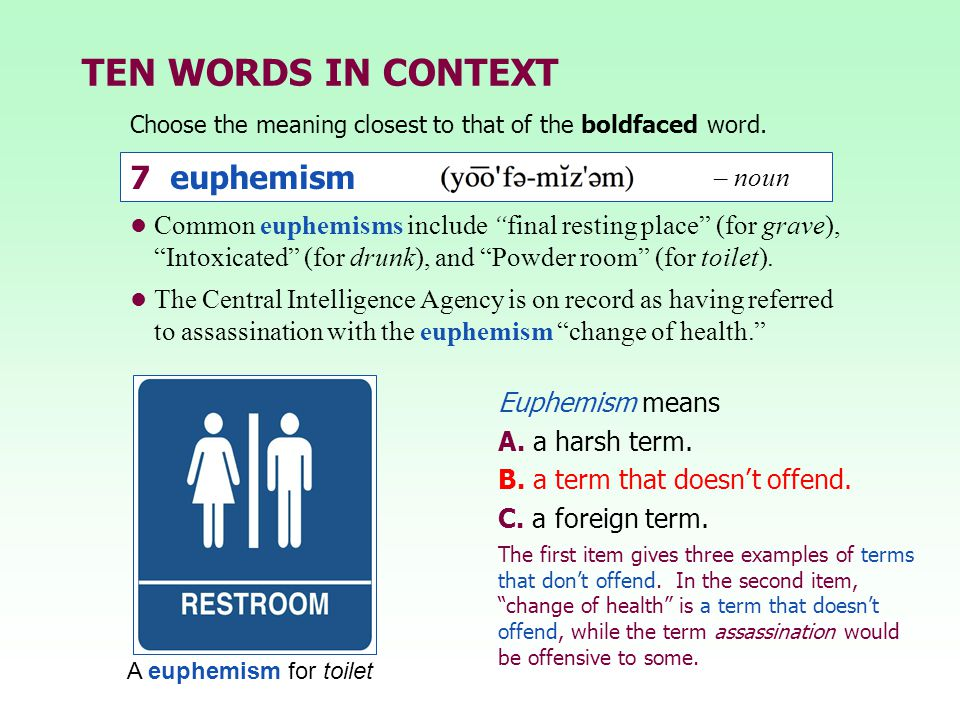 TEN WORDS IN CONTEXT 7 euphemism – noun