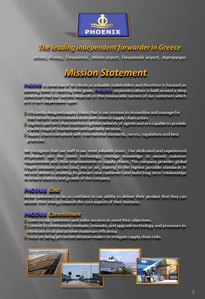 Mission Statement PHOENIX Goal PHOENIX Commitment