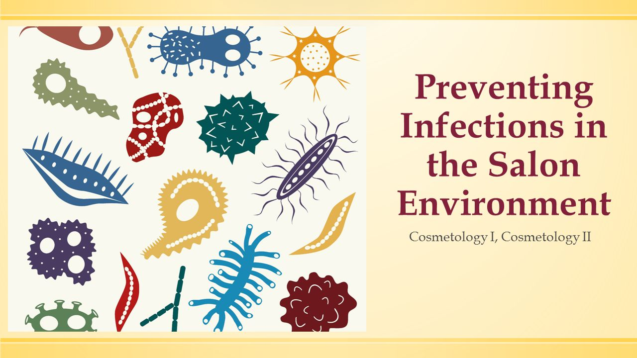 Preventing Infections in the Salon Environment