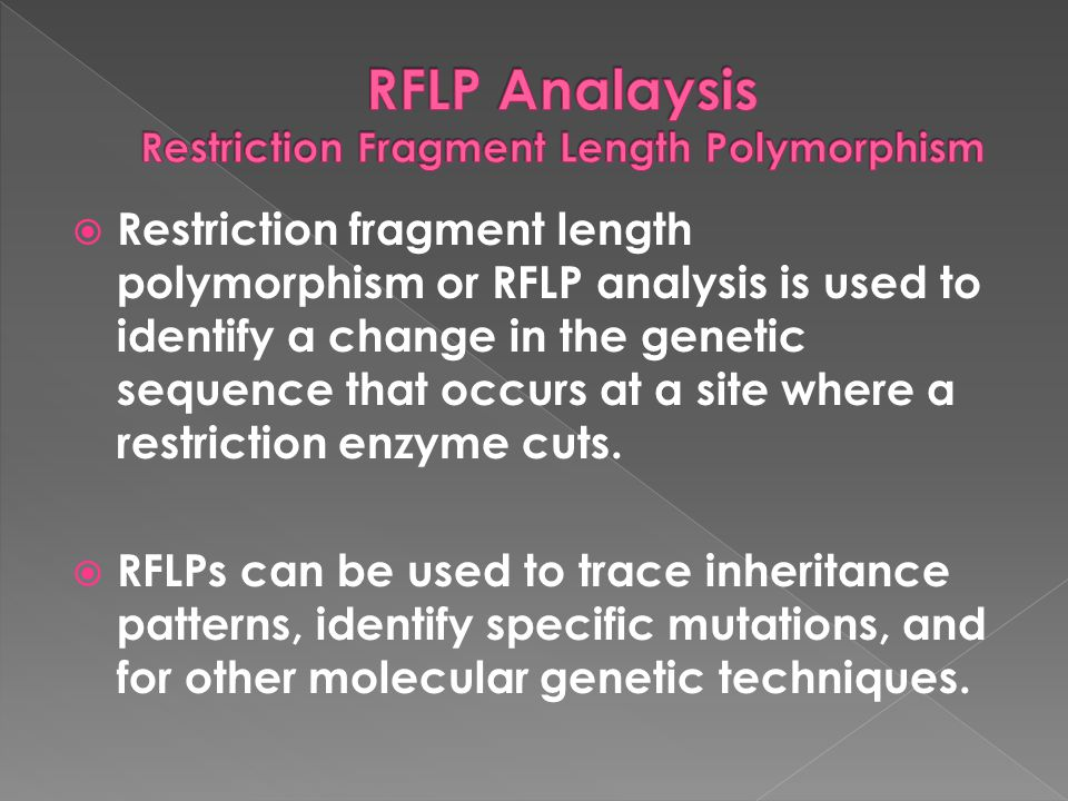 RFLP Analaysis Restriction Fragment Length Polymorphism