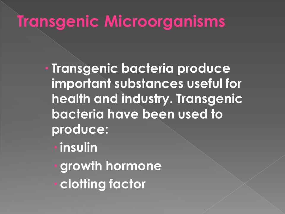 Transgenic Microorganisms