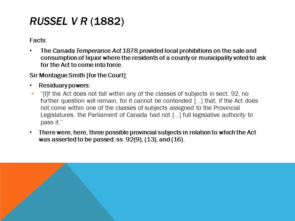 Russel v r (1882) Facts: