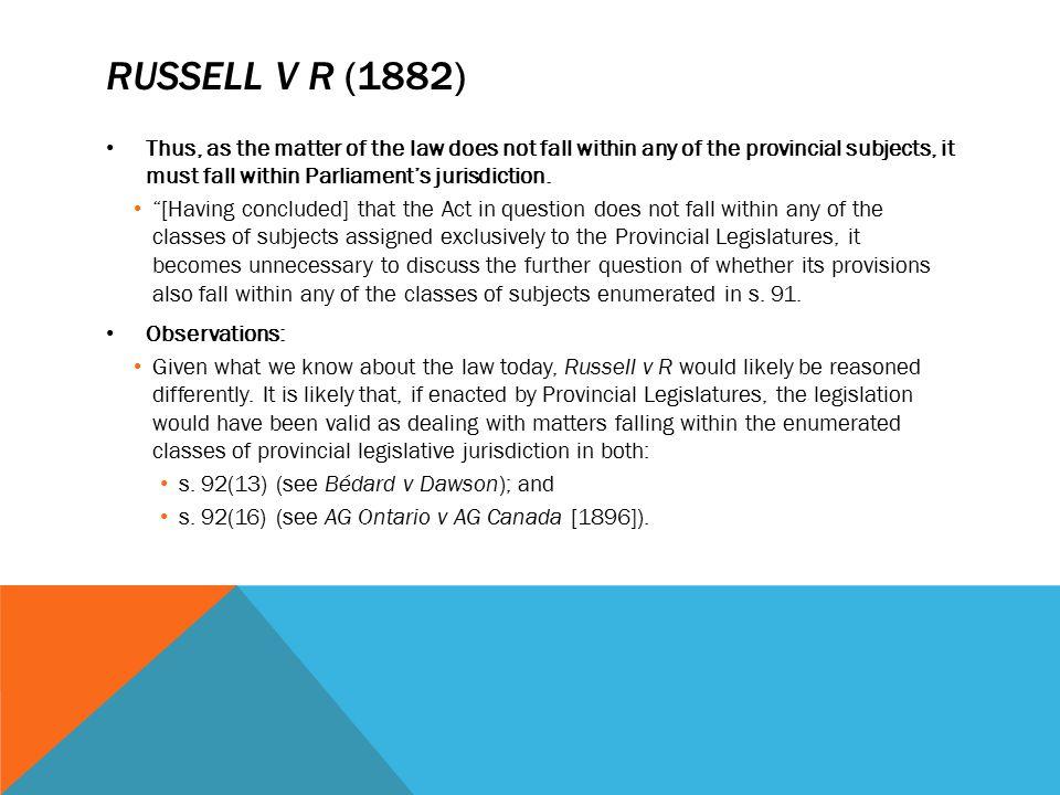 Russell v r (1882)