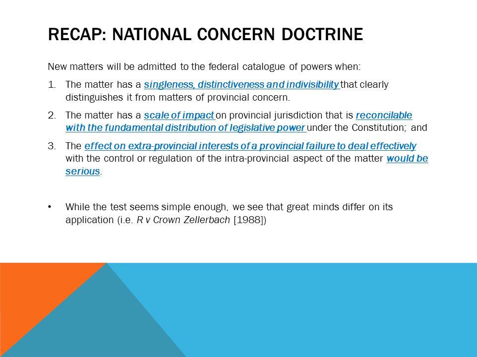 Recap: National concern doctrine