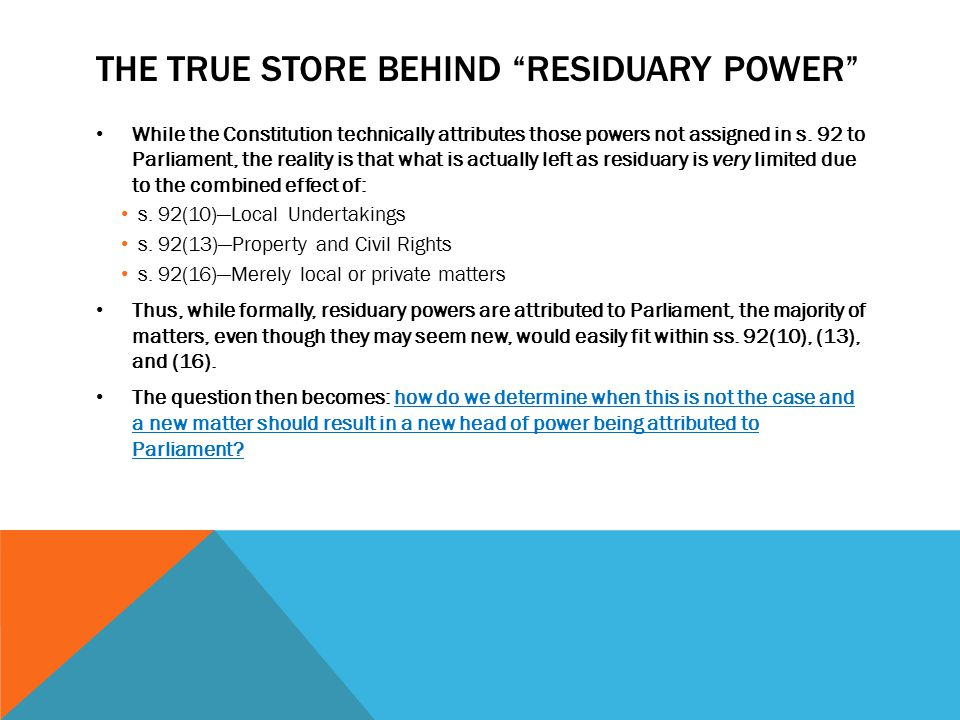 The true store behind residuary power