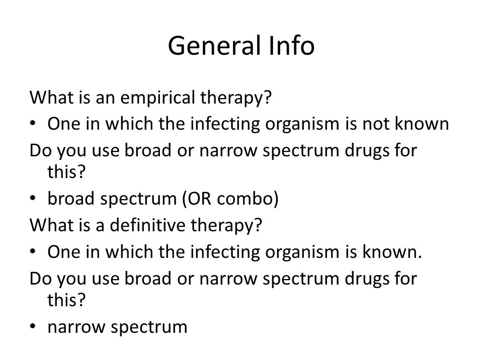 General Info What is an empirical therapy