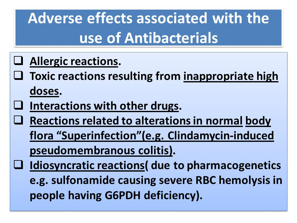 Adverse effects associated with the use of Antibacterials