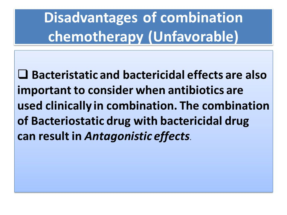 Disadvantages of combination chemotherapy (Unfavorable)