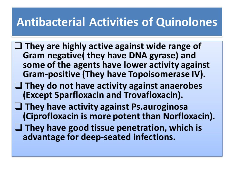 Antibacterial Activities of Quinolones