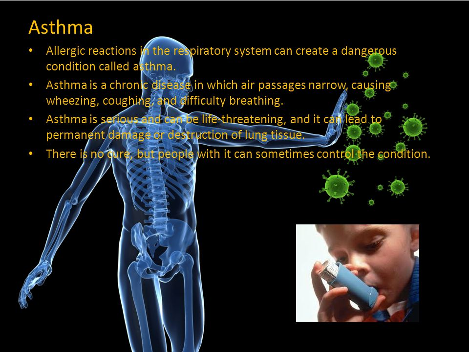 Asthma Allergic reactions in the respiratory system can create a dangerous condition called asthma.
